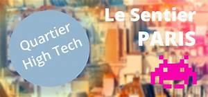 Le Sentier Paris : silicon sentier quartier high tech de paris bureaux ~ Melissatoandfro.com Idées de Décoration