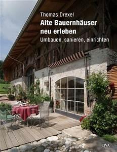 Alte Betontreppe Sanieren : die besten 17 ideen zu alte bauernh user auf pinterest ~ Articles-book.com Haus und Dekorationen