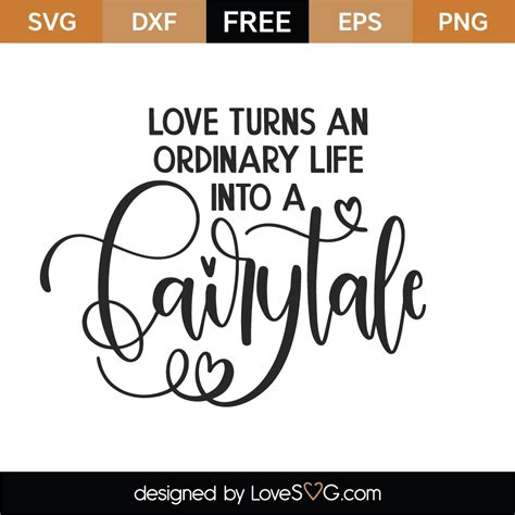 Caluya design | free svg. Free Love Turns An Ordinary Life SVG Cut File - Lovesvg.com