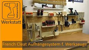 French Cleat Baumarkt : french cleat aufh ngesystem f r werkzeuge youtube ~ Watch28wear.com Haus und Dekorationen