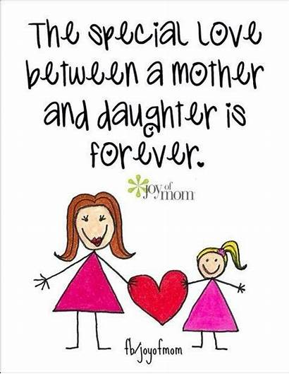Mom Daughter Than Anything Quotes Daughters Mother