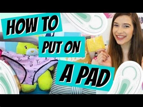 How To Put On A Pad!!!! + Demo! ♥ Youtube