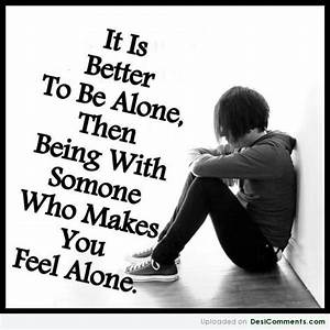 Sad Quotes About Feeling Alone | Sad Quotes About Being ...