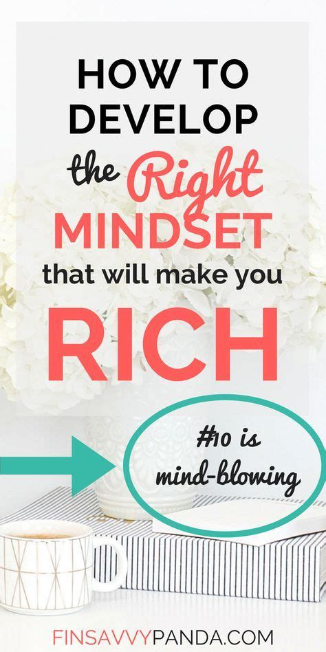 10 Ways to Develop a Rich Mindset! — #10 is Seriously Mind ...