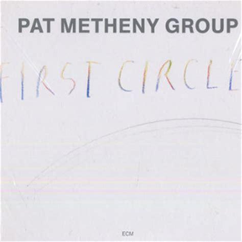 pat metheny circle circle pat metheny jazz corner