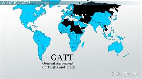 gatt definition history purpose members video