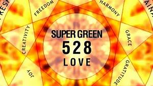 528 Hz Love Frequency Healing DNA Repair Meditation ...