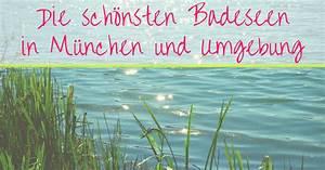 Möbelhaus München Umgebung : die 45 sch nsten badeseen in m nchen und umgebung ~ Orissabook.com Haus und Dekorationen