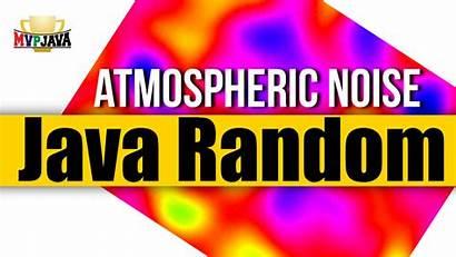 Random Java Atmospheric Noise Number Mvp Luis