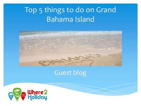 Top 5 Things To Do On Grand Bahama Island