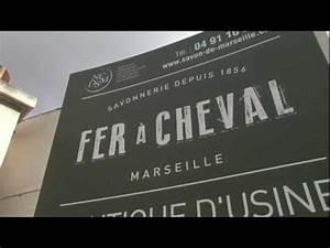 Savonnerie Le Fer à Cheval : la grande tendance du savon de marseille 100 naturel ~ Melissatoandfro.com Idées de Décoration