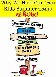 Why We Hold Our Own Kids Summer Camp At Home! - MomOf6