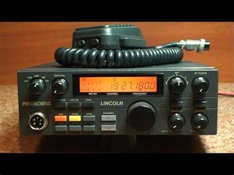 Cb Lincoln Modification by President Lincoln Zanim Kupisz Cb Radio Test 29