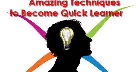 5 Amazing Techniques to Become Quick Learner: Study Smart ...