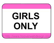 Free Printable Girls Only Temporary Sign. Fast Food Restaurant Signs. Emergency Telephone Signs Of Stroke. Top 10 Signs. Cute Zodiac Signs. Facial Signs. City Signs Of Stroke. Karate Signs. Aviation Signs