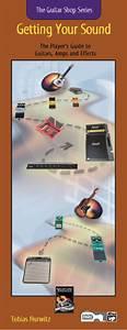 Guitar Shop Series  Getting Your Sound  Guitar Book  U0026 Cd