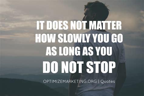 awesome motivation quotes  life optimize marketing