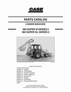 Case 580 Super M  Series 2 Backhoe Loader Parts Catalogue Manual