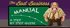 Infographic  The Bad Businessman U2019s Manual  A Step By Step