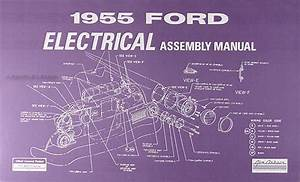 1955 Ford Car Body  U0026 Interior Reprint Assembly Manual