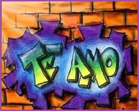 Graffiti Que Diga Love : Te Amo Graffiti. Como Dibujar Graffitis De Amor Como