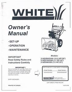White 31ae996i590 Snow Blower Owner U0026 39 S Manual Pdf View  Download
