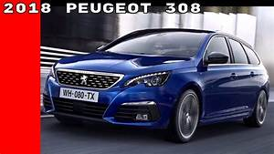 Peugeot 308 Restylée 2018 : 2018 peugeot 308 youtube ~ Gottalentnigeria.com Avis de Voitures