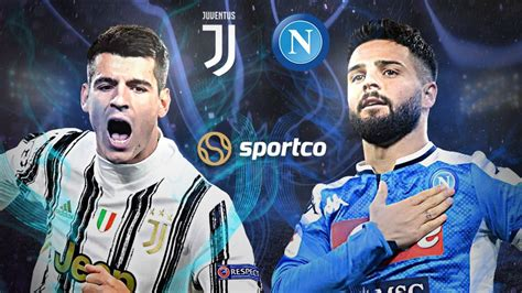 Juventus Vs Napoli : Juv Vs Nap Dream11 Team Check My ...