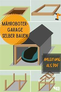 Rasenroboter Selber Bauen Anleitung : m hroboter garage selber bauen bauanleitung als pdf ~ A.2002-acura-tl-radio.info Haus und Dekorationen