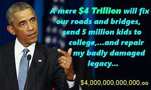 Rabid Republican Blog − Roads, Bridges,…And Obama's Legacy?