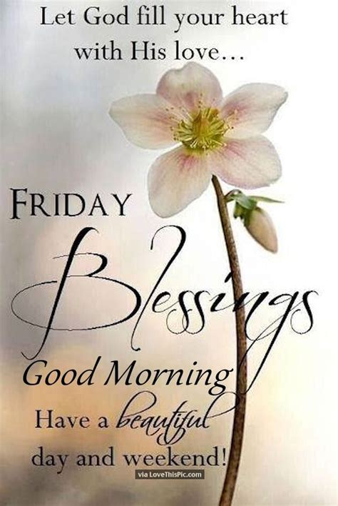 god fill  heart good morning friday pictures   images  facebook tumblr