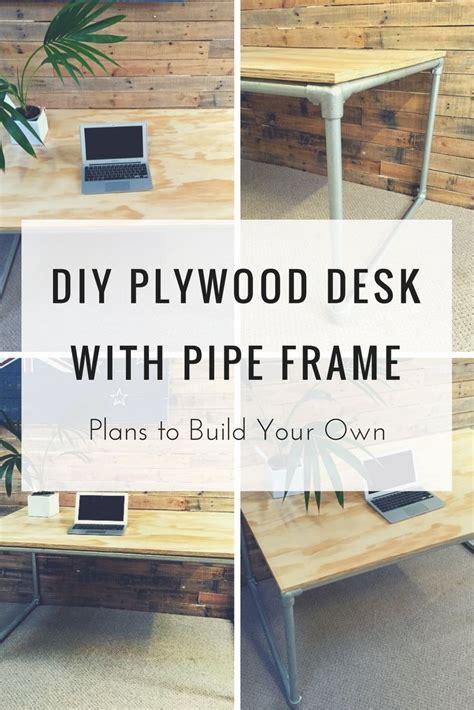 build your own desk plans 326 best pipe desks images on pinterest desks pipe desk