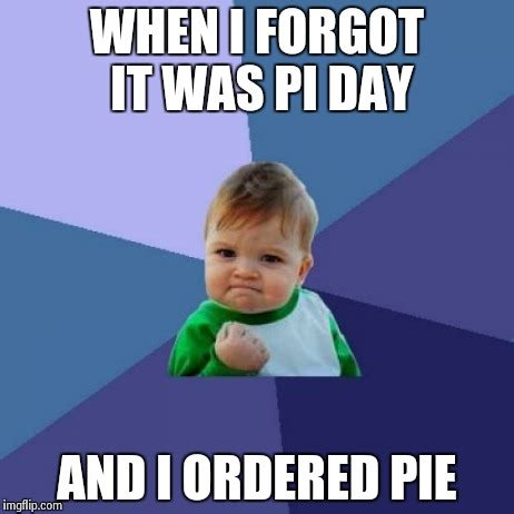 Pi Day Meme - pi day meme pictures to pin on pinterest pinsdaddy