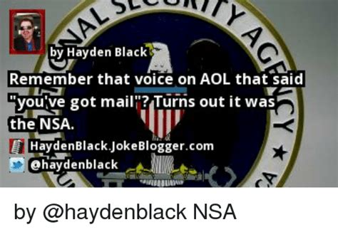 By Hayden Black Remember That Voice On Aol That Said You
