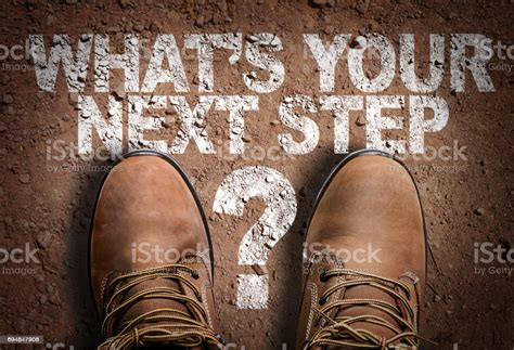 Whats Your Next Step Stock Photo - Download Image Now - iStock