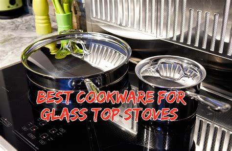 cookware  glass top stoves review january