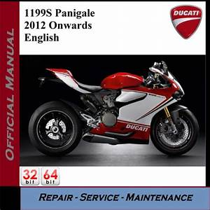 Ducati 1199s Panigale 2012onwards Workshop Service Manual
