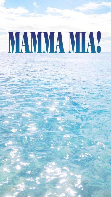 mamma mia  wallpaper wall lockscreen background