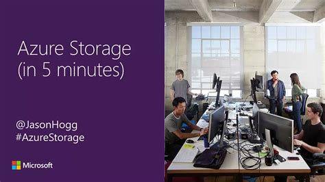 5 minutes to ms storage documentation azure