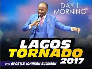Lagos State - Tornado 2017 Live Broadcast With Apostle ...