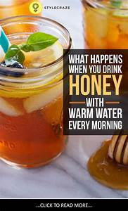 25+ best ideas about Honey And Warm Water on Pinterest ...