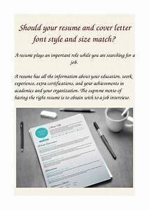 should your resume and cover letter font style and size match With what size font should a cover letter be