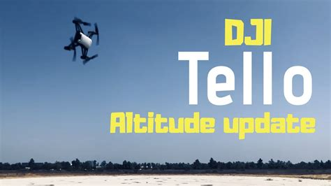 dji tello altitude test  version youtube