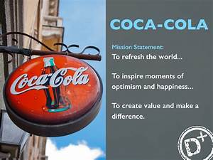 Vision Statement Examples Coca Cola Mission Statement To Refresh
