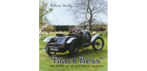 As with the other legend vehicles the black bess vitesse will be completely modeled after this iconic piece of automotive history. Black Bess , The Story of an Edwardian Bugatti - Librairie Motors Mania