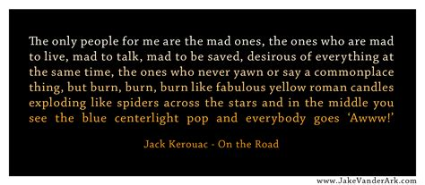 Jack Kerouac's quotes, famous and not much - Sualci Quotes ...