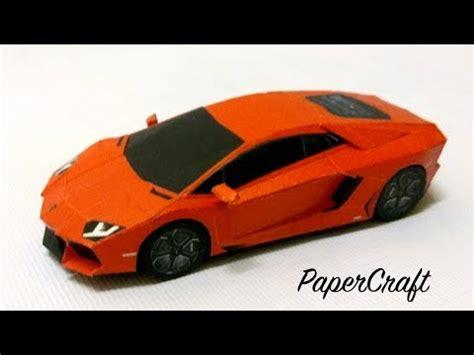 How To Make A Lamborghini by How To Make Lamborghini Aventador Paper Craft