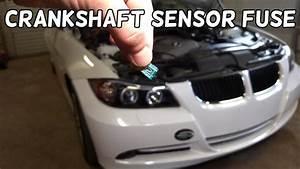 Crankshaft Position Sensor Fuse Location Replacement Bmw E90 E91 E92 E93
