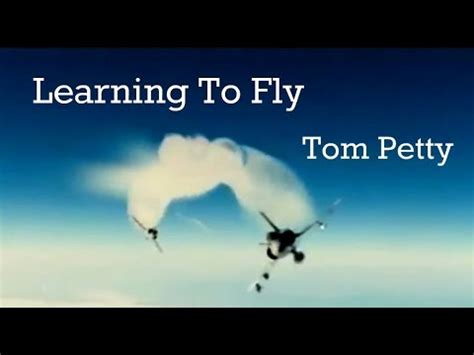 tom petty learning to fly with lyrics and mirage