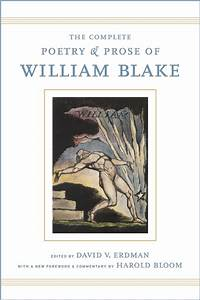 The Complete Poetry And Prose Of William Blake By William